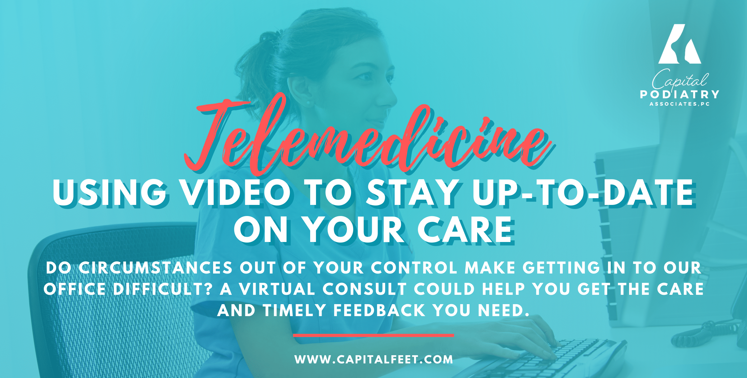 Telemedicine: Using Video To Stay Up-to-Date on Your Care