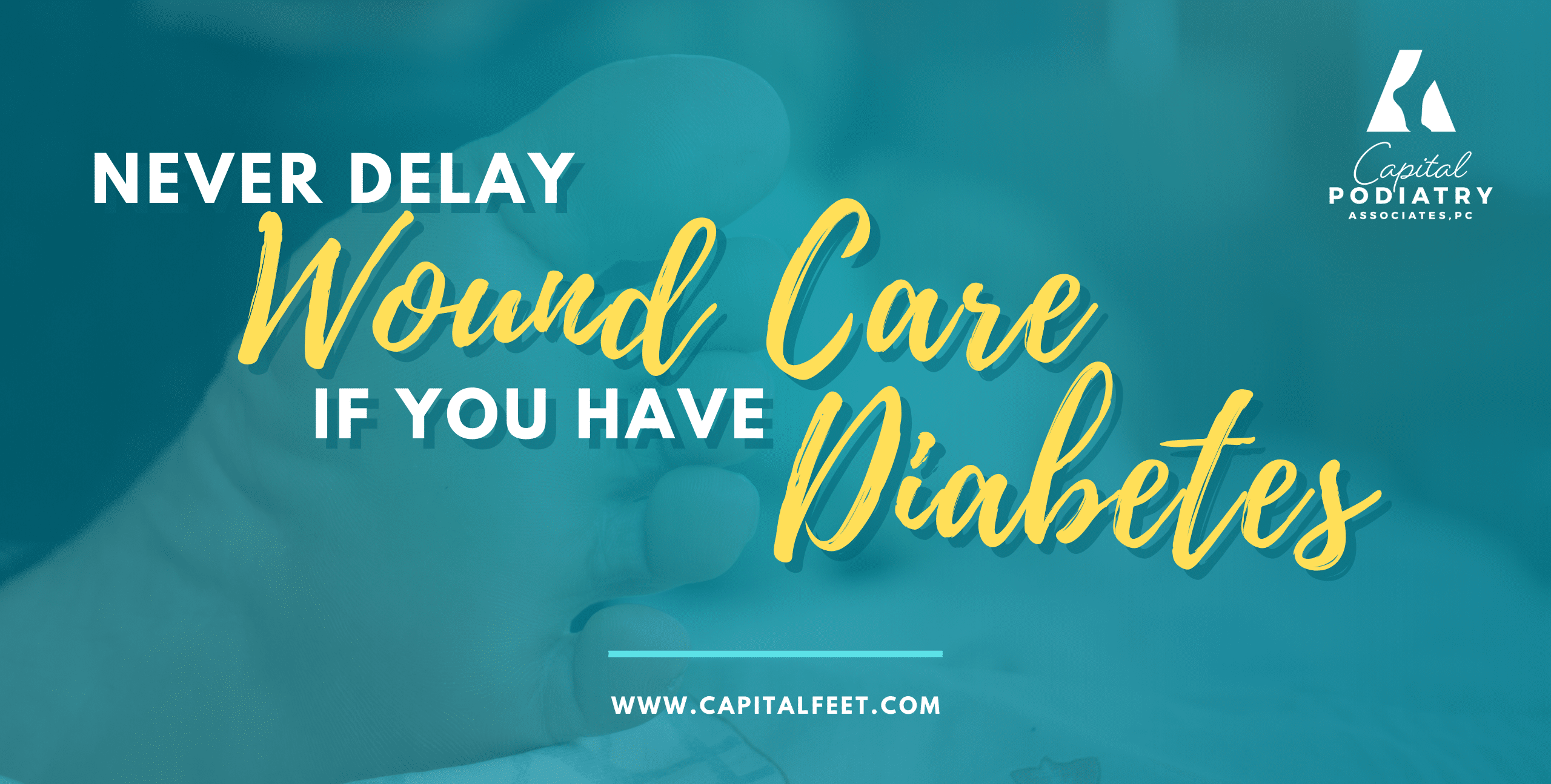 Never delay wound care if you have diabetes