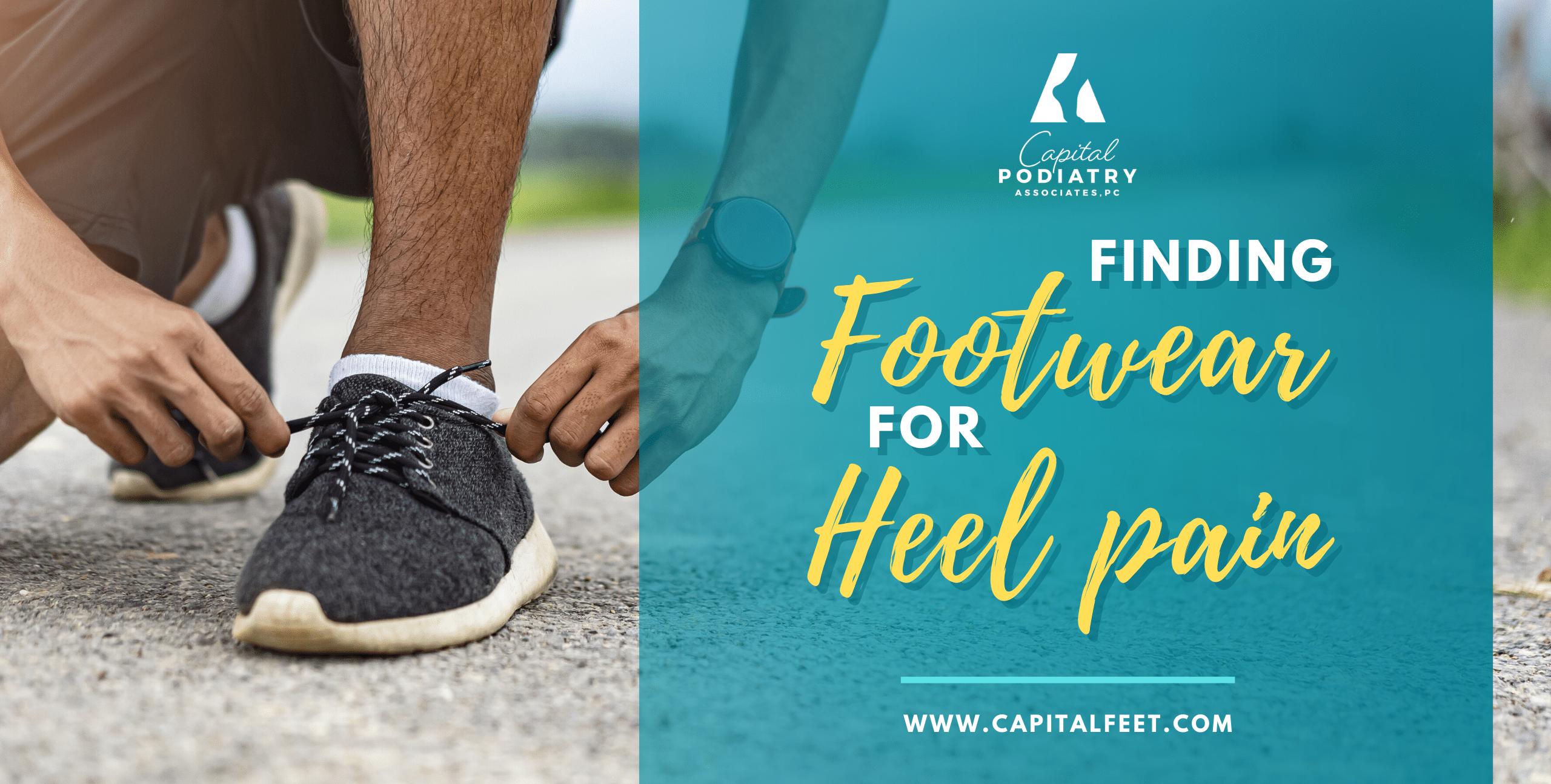 Finding Footwear for Heel Pain