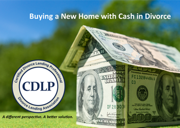 buying a new home with cash after divorce