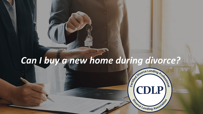 Buying a new house during divorce