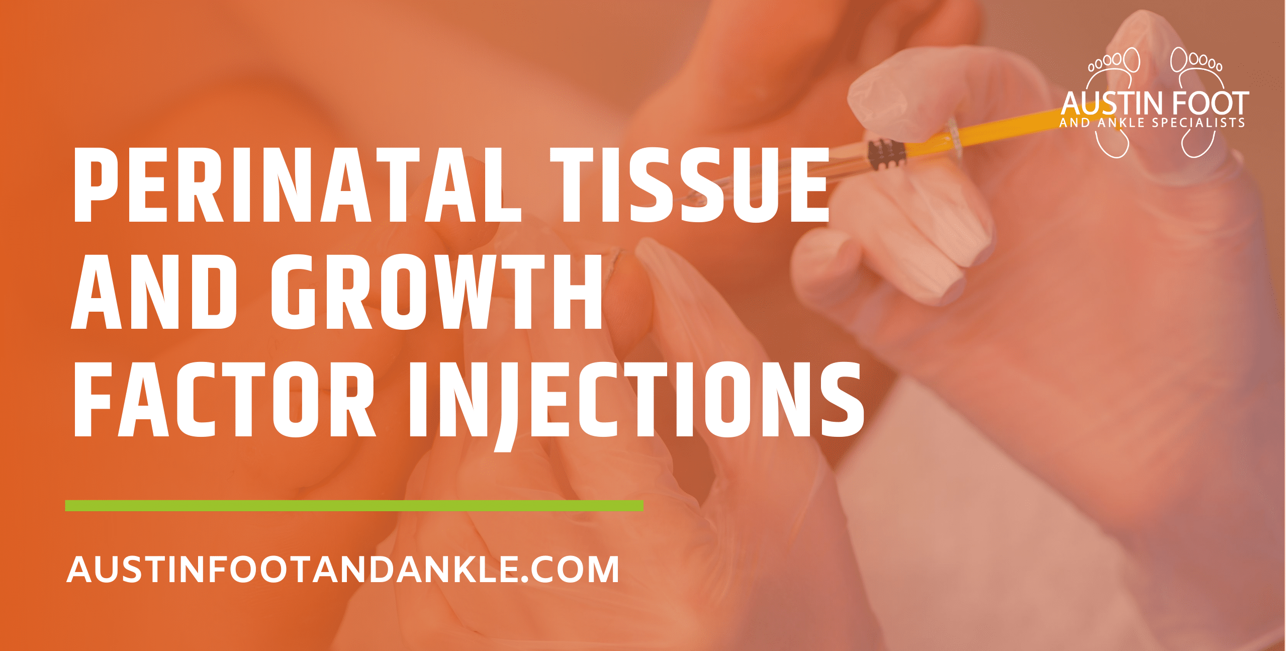Perinatal Tissue and Growth Factor Injections