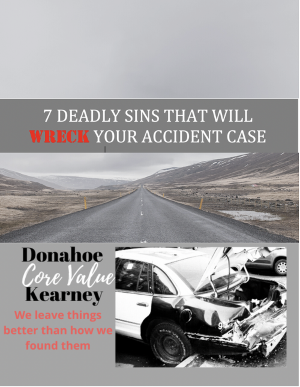 7 Deadly Sins That Will Wreck Your Accident Case