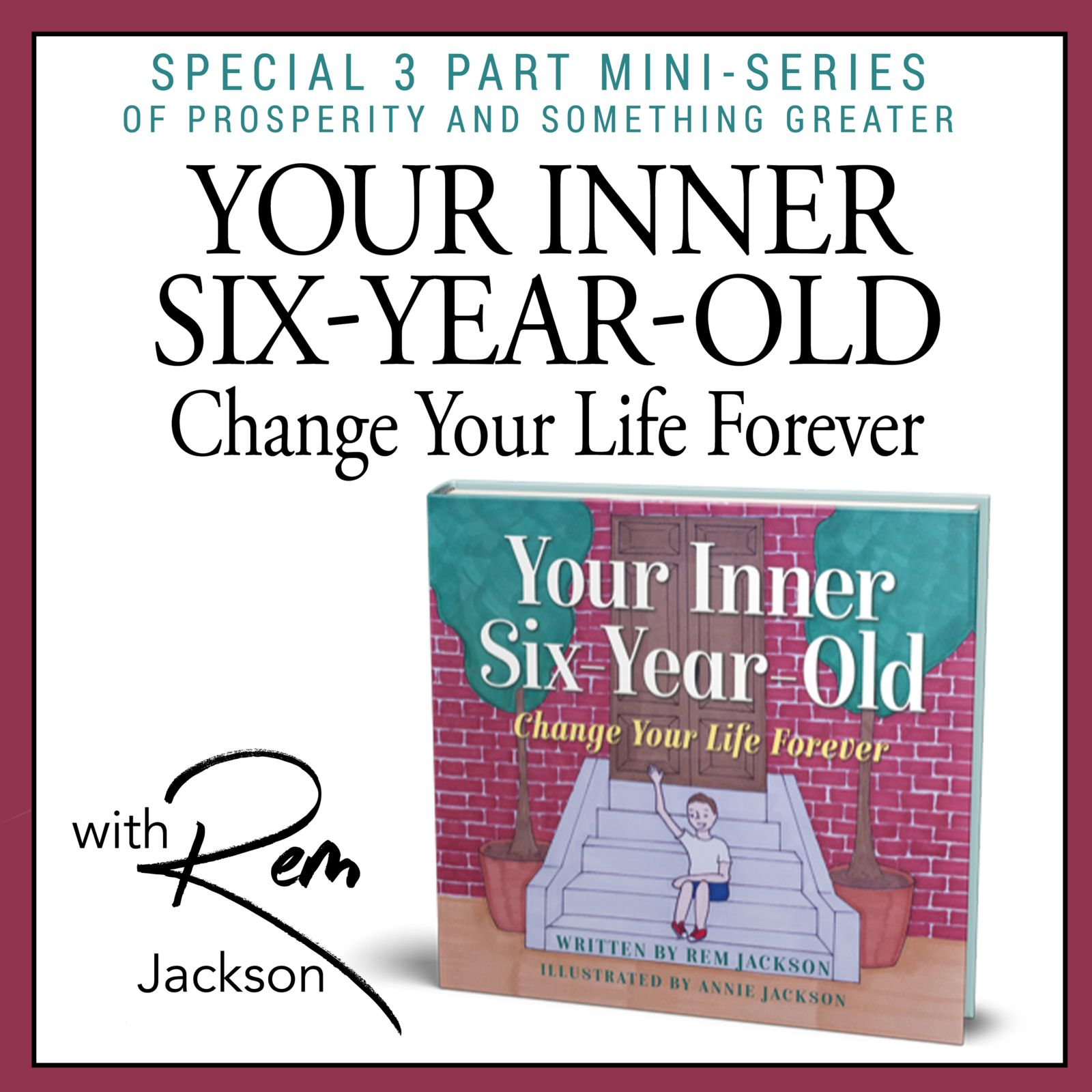 Your Inner Six-Year-Old