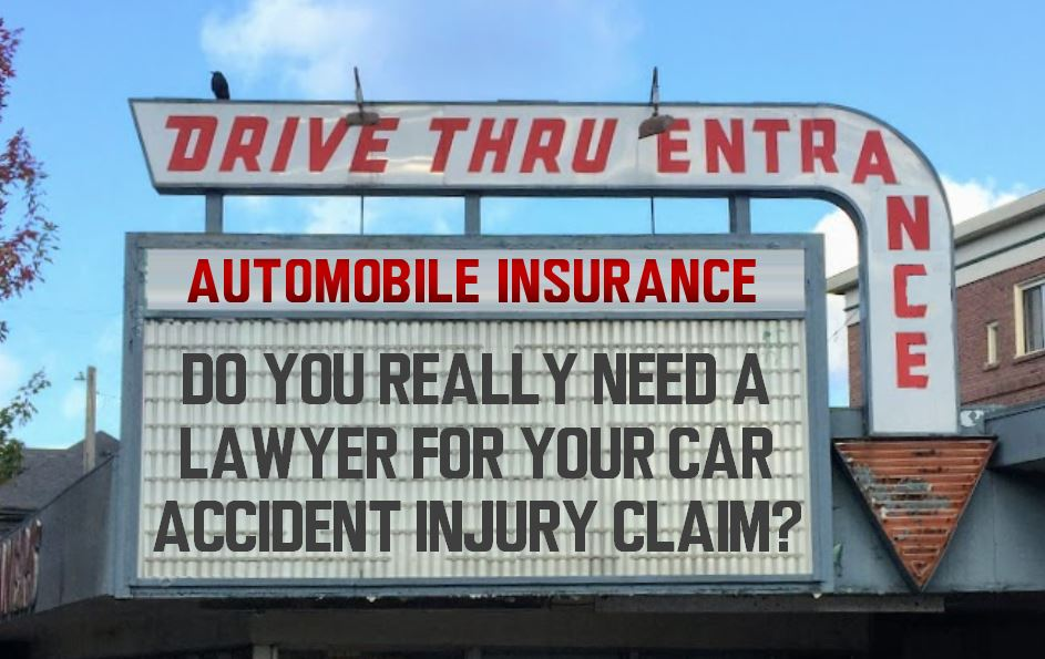 Do You Really Need A Lawyer For Your Car Accident Injury Claim