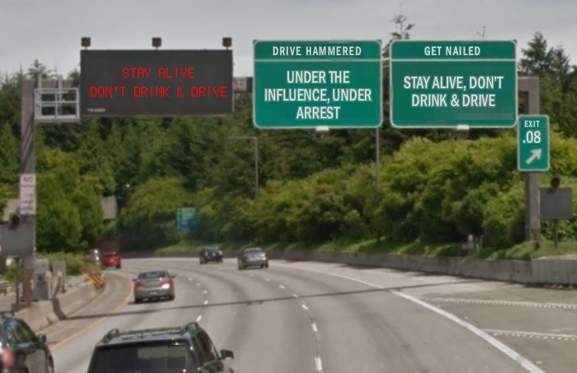 Highway Sign With Anti-Drunk Driving Slogans