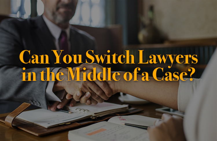 can you switch lawyers