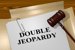 What Does Double Jeopardy Mean for Your Criminal Case?