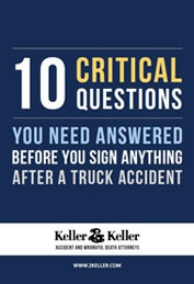 Download Our Free Brochure on Trucking Accidents Here. Brought to You By the Truck Accident Attorneys of Keller & Keller.