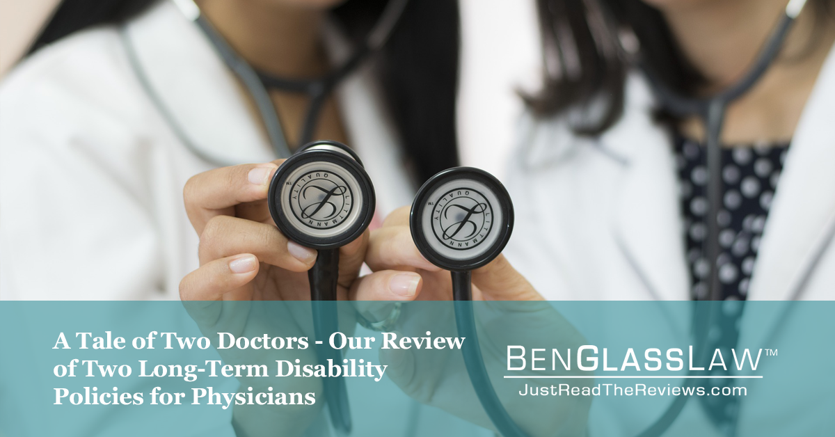 A Tale of Two Doctors - Our Review of Two Long-Term Disability Policies for Physicians