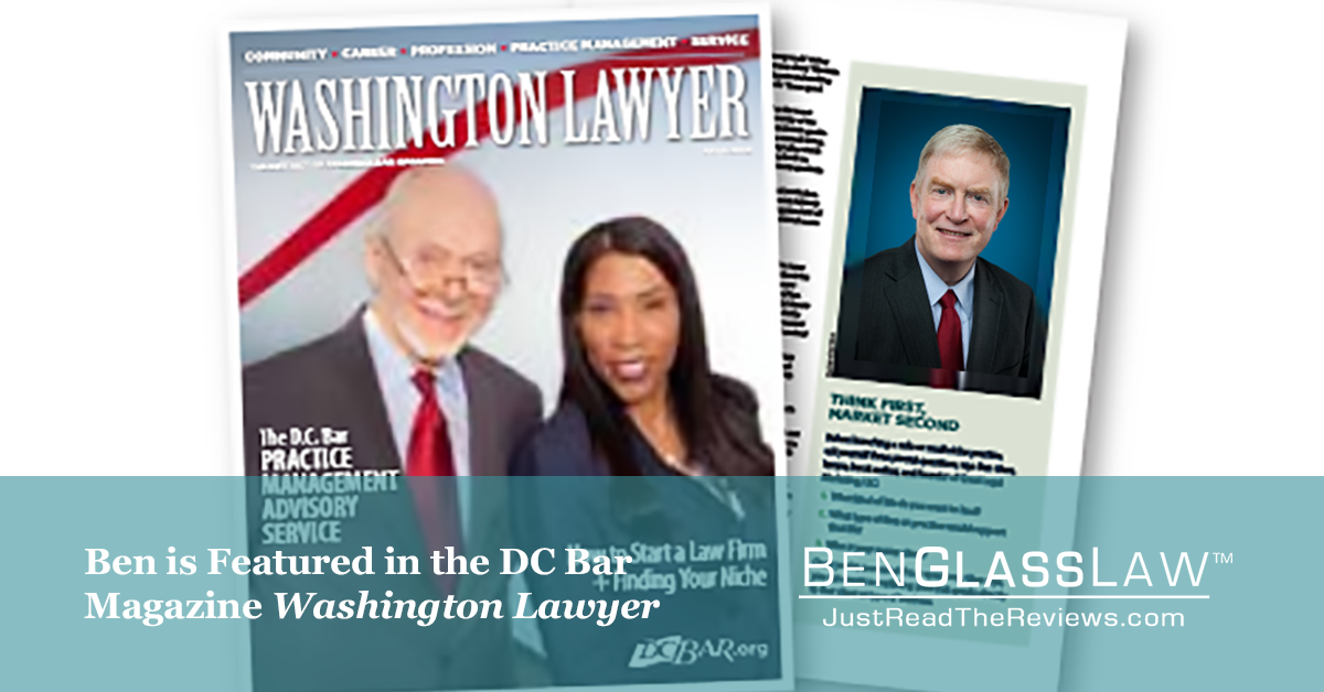 Ben is Featured in the DC Bar Magazine Washington Lawyer