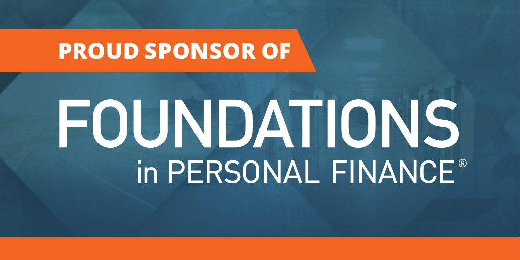 We're thrilled to sponsor the industry's leading personal finance curriculum, Dave Ramsey's Foundations in Personal Finance!