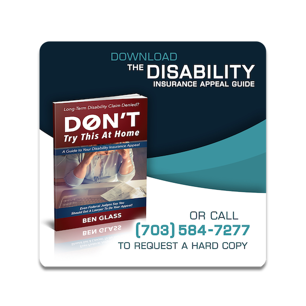 Long-Term disability claim denied? Download Don't Try this at Home the comprehensive disability claim guide.