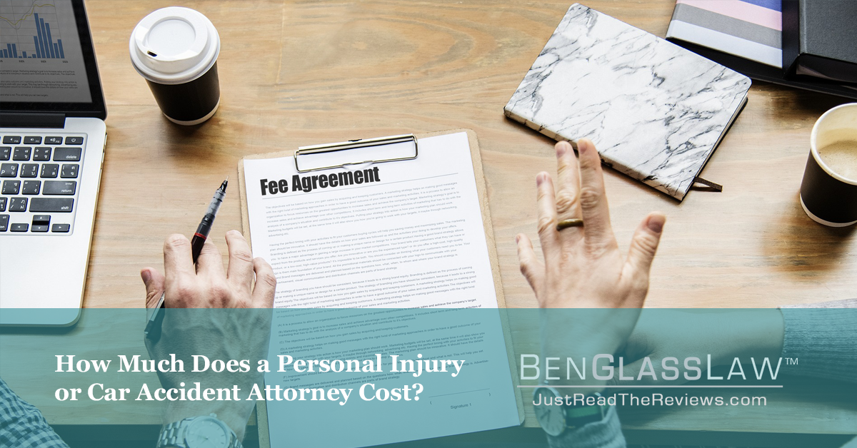 How Much Does a Personal Injury or Car Accident Attorney Cost?