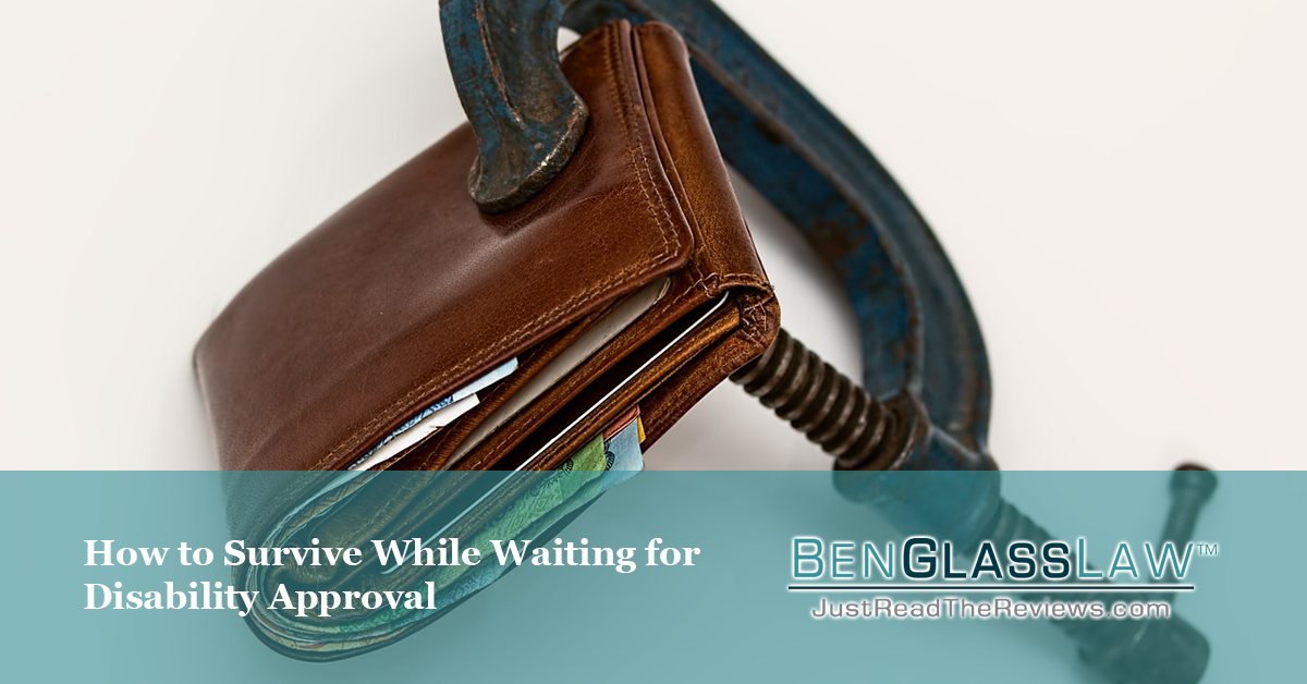 You will need to budget your finances carefully while you wait for your SSDI benefits to be approved.
