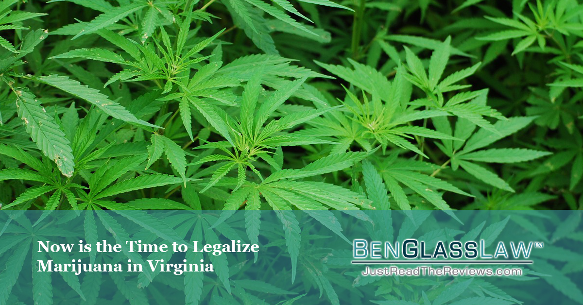 Now is the Time to Legalize Marijuana in Virginia