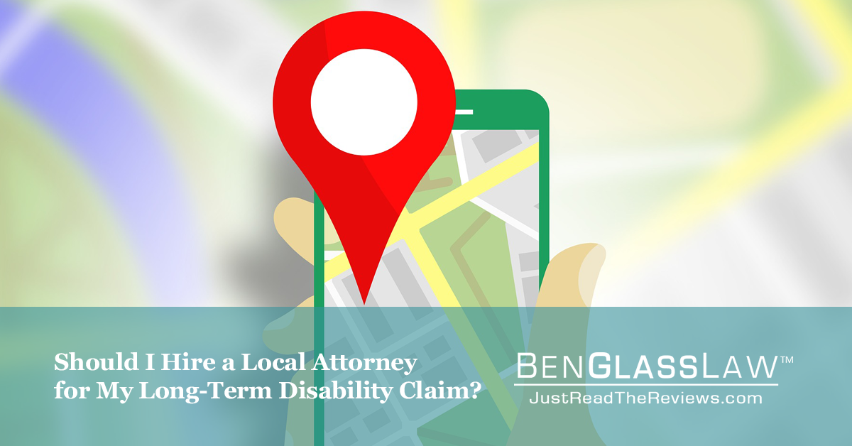 Should I Hire a Local Attorney for My Long-Term Disability Claim?
