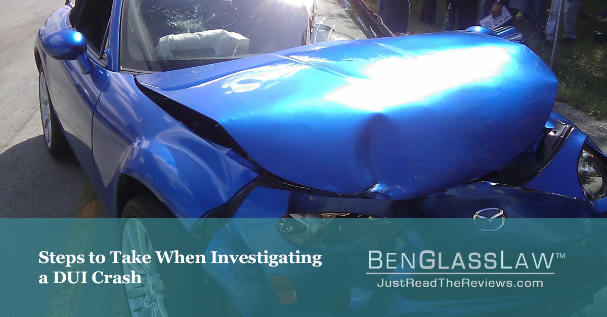 Steps to Take When Investigating a DUI Crash