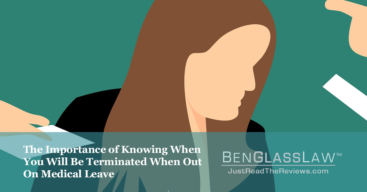 The Importance of Knowing When You Will Be Terminated When Out On Medical Leave