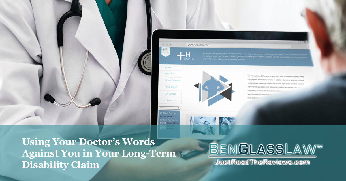 Using Your Doctor's Words Against You in Your Long-Term Disability Claim