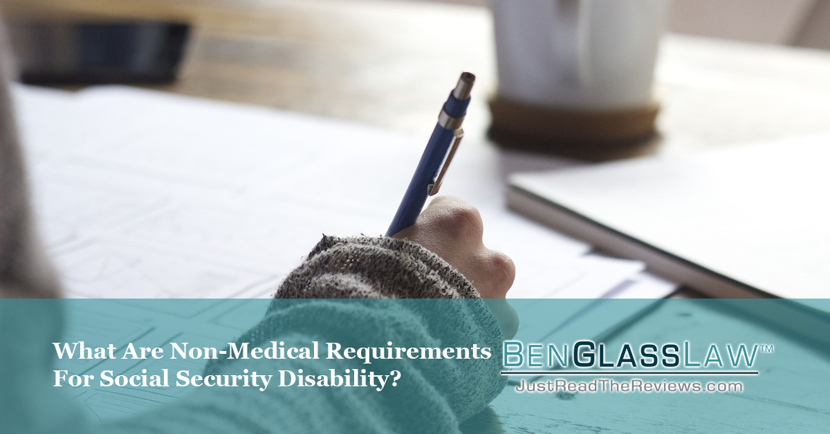 To qualify for SSDI or SSI, you much meet the medical and non-medical requirements.
