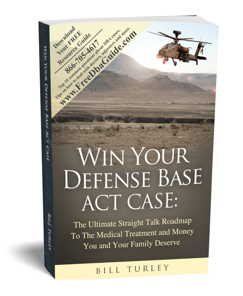 Win Your Defense Base Act Case by Bill Turley
