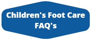 childrens foot care faqs
