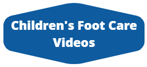 childrens foot care videos
