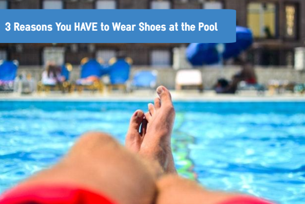 foot problems at the pool