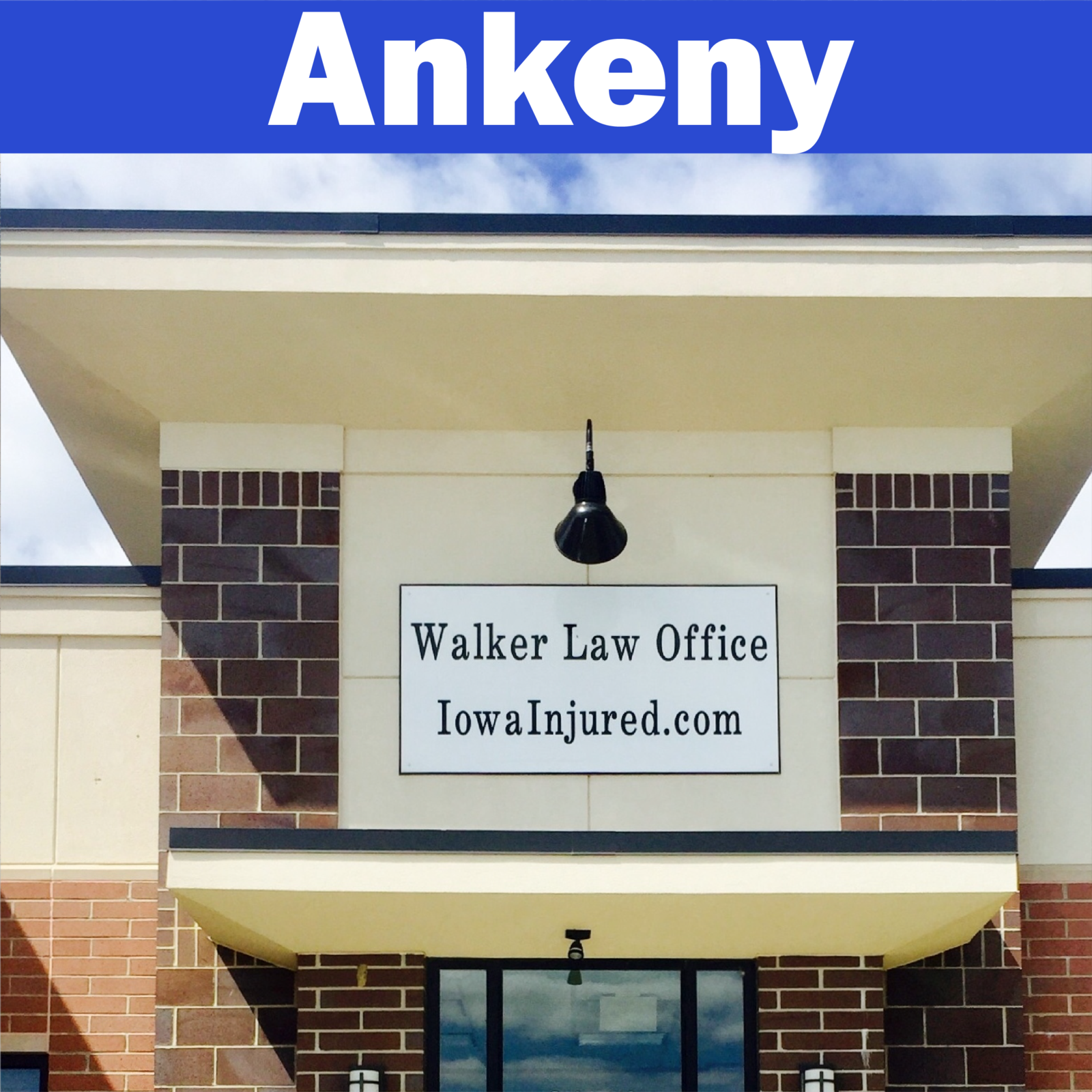 Walker law office sign in ankeny iowa