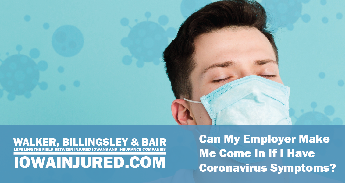 Can My Employer Make Me Come In If I Have Coronavirus Symptoms?