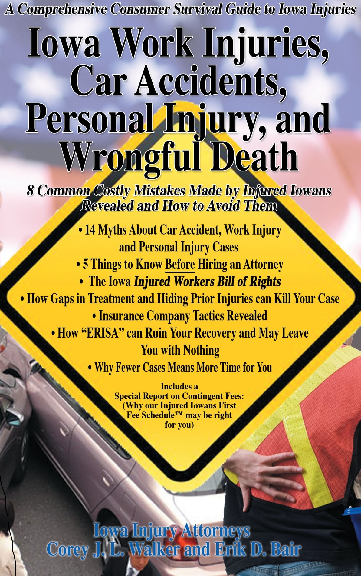 Iowa work injuries, car accidents, personal injury, and wrongful death book written by iowa injury law firm