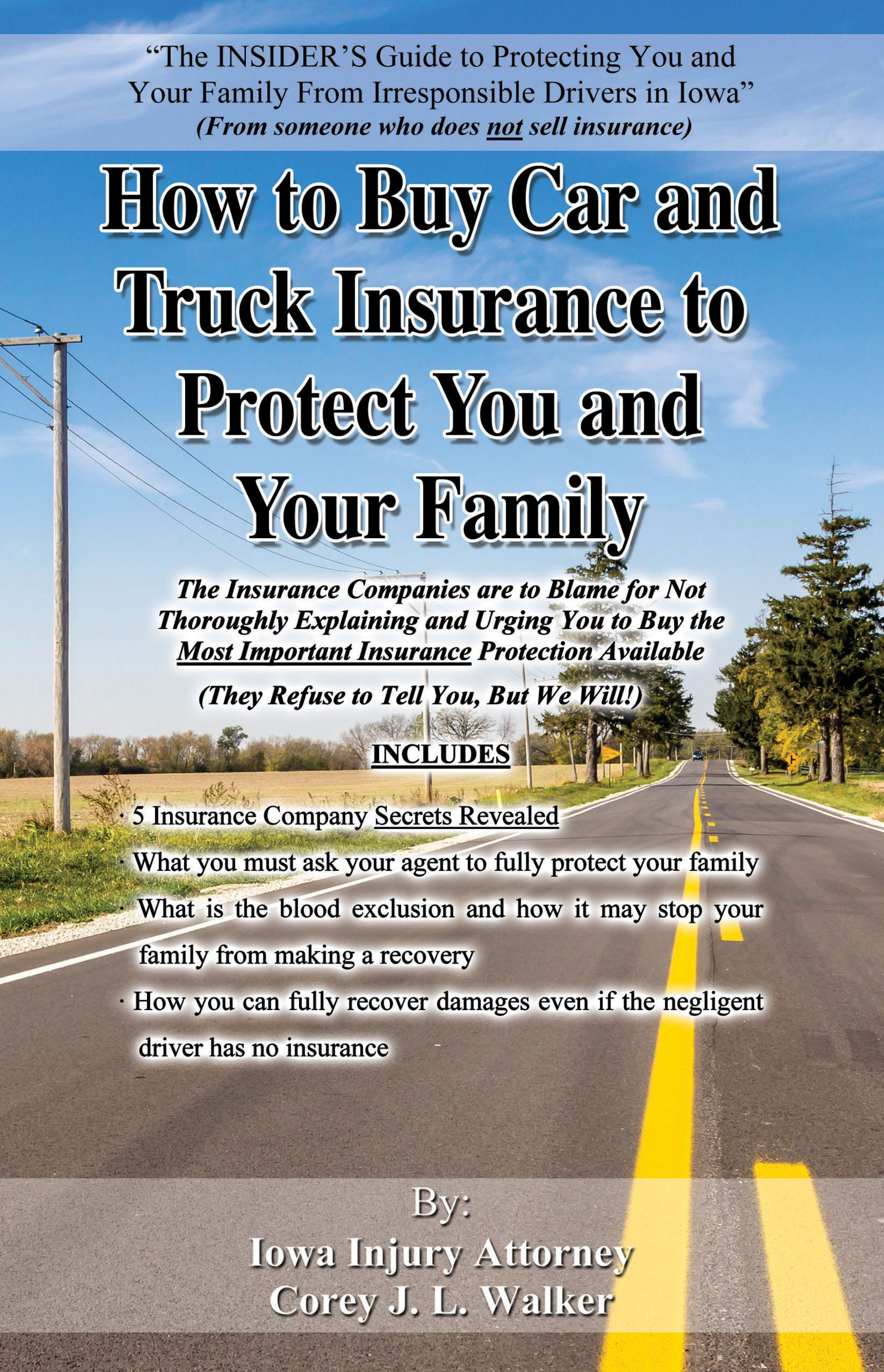 how to buy car and truck insurance to protect you and your family book written by iowa injury law firm