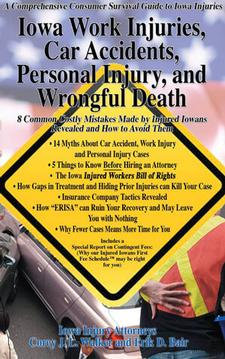 Iowa work injures, car accidents, personal injury, and wrongful death book
