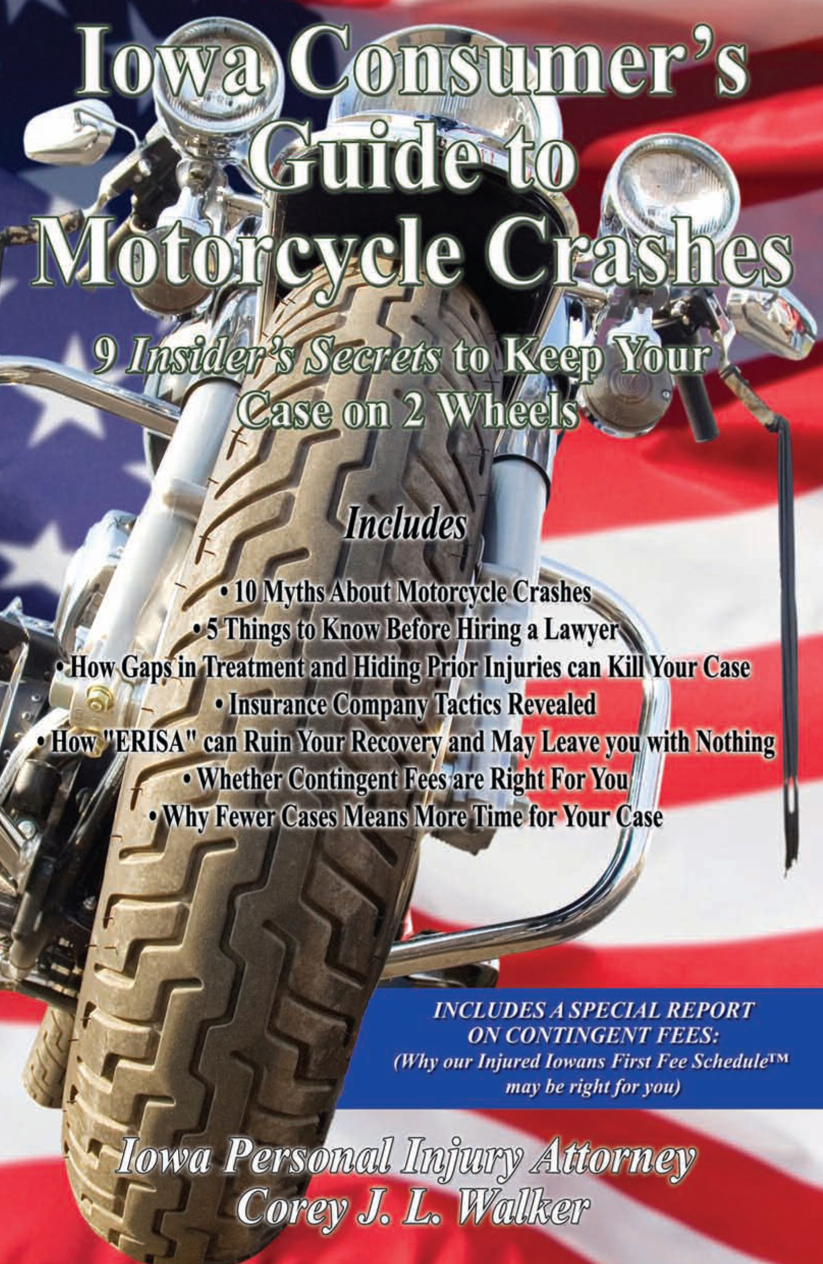 Iowa consumers guide to motorcycle crashes book written by iowa injury law firm with large front tire of motorcyle