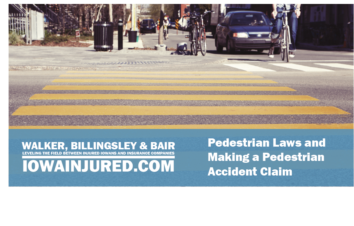Iowa pedestrian laws and making personal injury claim