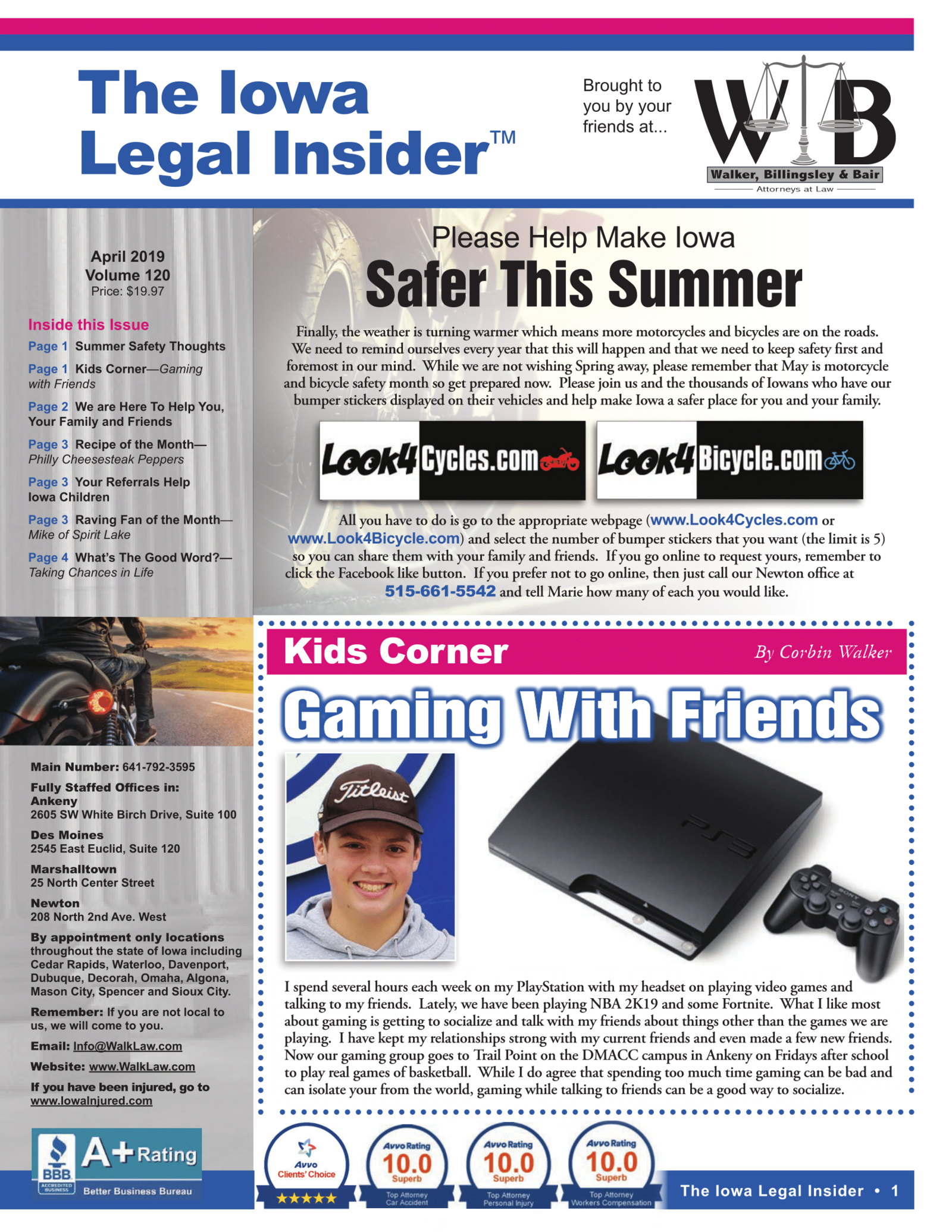 The iowa legal insider stay safe this summr riding and gaming with friends
