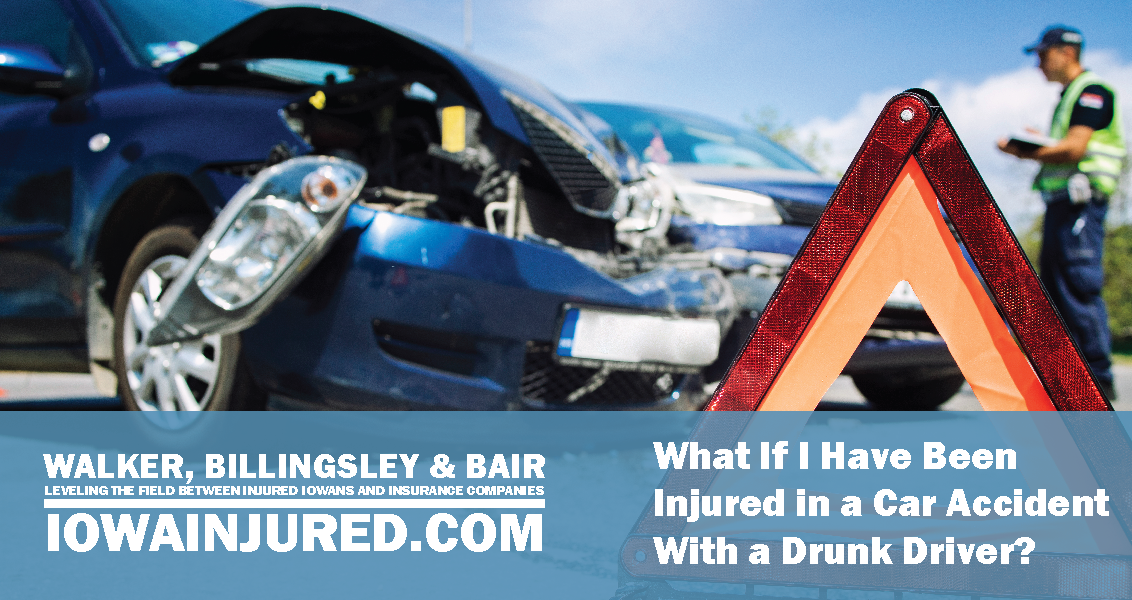 What If I Have Been Injured in a Car Accident With a Drunk Driver?