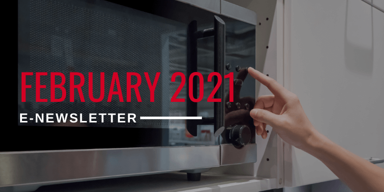 Hupy and Abraham's February 2021 E-Newsletter