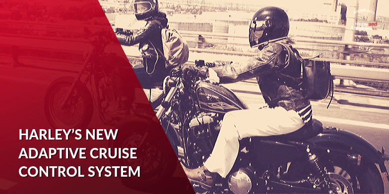 Understanding Harley's New Adaptive Cruise Control System