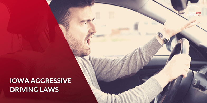 Iowa Aggressive Driving Laws