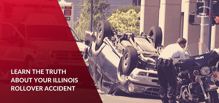 Learn the Truth About Your Illinois Rollover Accident