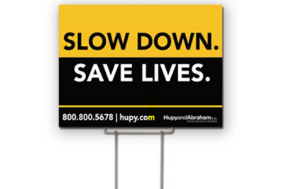 Slow Down and Save Lives yard sign
