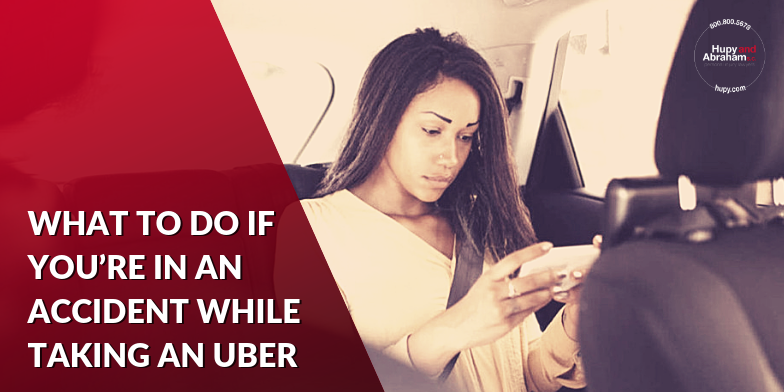 Do you know what steps to take if you have been hurt as an Uber passenger?