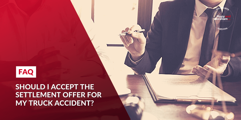 Should I accept the settlement offer for my truck accident?