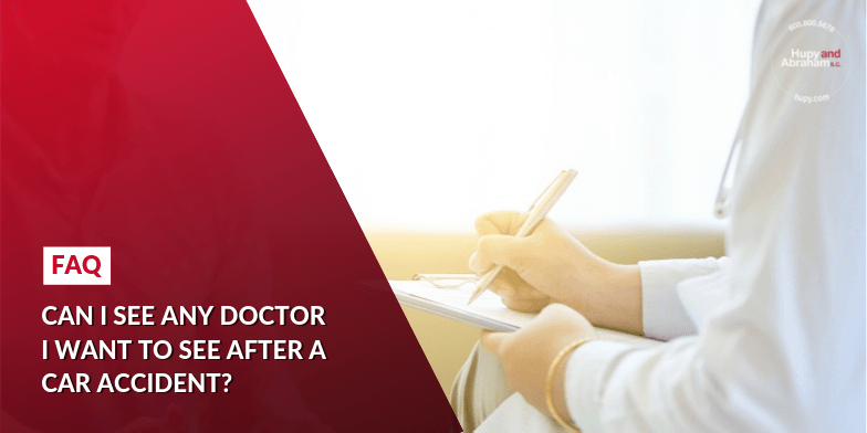 See the Doctor You Choose After an Illinois Car Crash