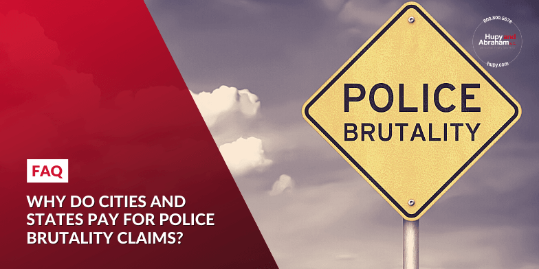 Why do cities and states pay for police brutality claims?