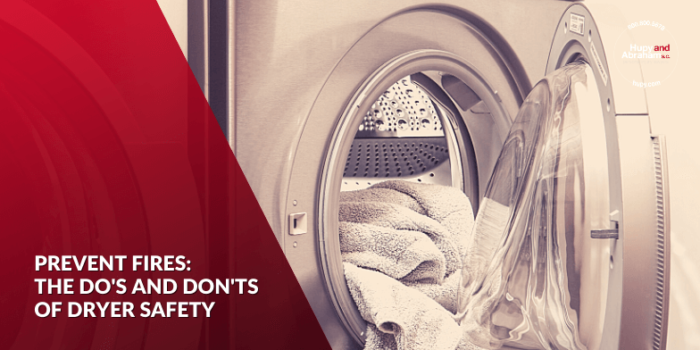 Prevent fires:  the do's and Don'ts of dryer safety