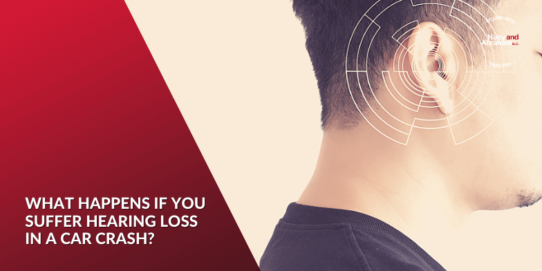 What Happens If You Suffer Hearing Loss in a Car Crash?