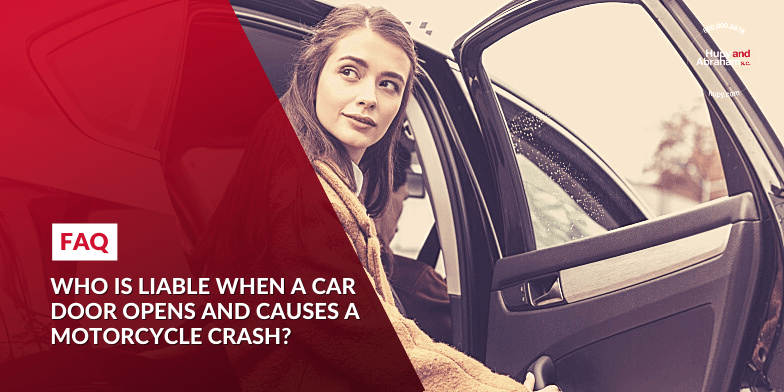 Who is liable when a car door opens and causes a motorcycle crash?